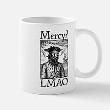 Mercy? LMAO Mugs