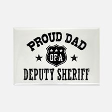 Proud Dad of a Deputy Sheriff Rectangle Magnet