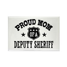Proud Mom of a Deputy Sheriff Rectangle Magnet