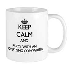 Keep Calm and Party With an Advertising Copywriter