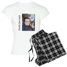 Uncle joe says pajamas