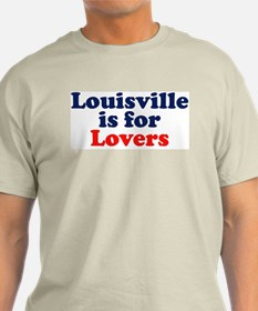 Louisville is for Lovers Ash Grey T-Shirt