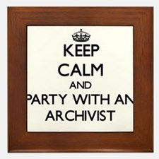 Keep Calm and Party With an Archivist Framed Tile