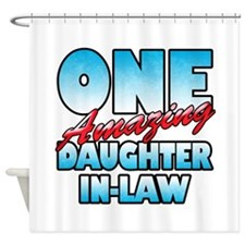 One Amazing Daughter-In-Law Shower Curtain