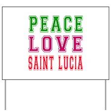 Peace Love Saint Lucia Yard Sign