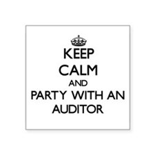 Keep Calm and Party With an Auditor Sticker