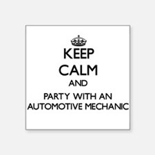 Keep Calm and Party With an Automotive Mechanic St