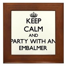 Keep Calm and Party With an Embalmer Framed Tile