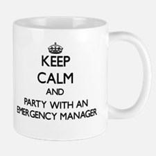 Keep Calm and Party With an Emergency Manager Mugs
