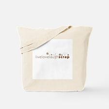 Live Love Laugh Scrap Tote Bag