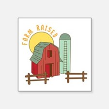 Farm Raised Sticker