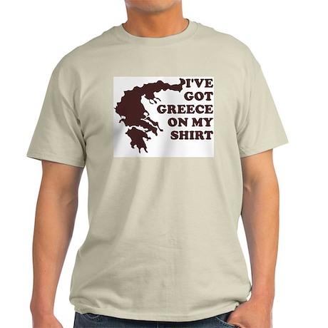 I'VE GOT GREECE ON MY SHIRT T Ash Grey T-Shirt