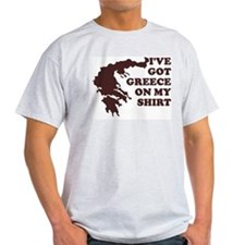 I'VE GOT GREECE ON MY SHIRT T Ash Grey T-Shirt