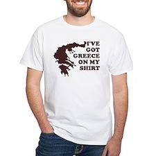 I'VE GOT GREECE ON MY SHIRT T Shirt