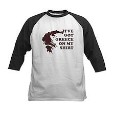 I'VE GOT GREECE ON MY SHIRT T Tee
