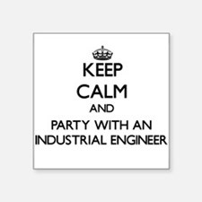 Keep Calm and Party With an Industrial Engineer St