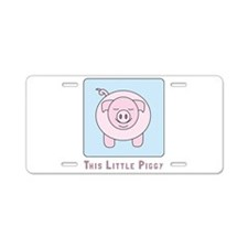 This Little Piggy Aluminum License Plate