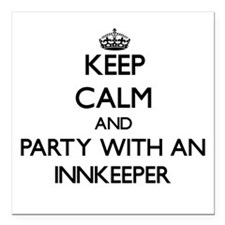 Keep Calm and Party With an Innkeeper Square Car M
