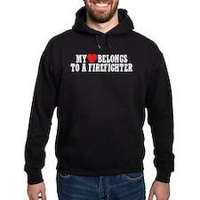 My Heart Belongs to a Firefighter Hoodie