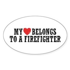 My Heart Belongs to a Firefighter Decal