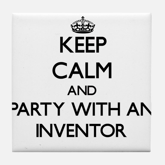 Keep Calm and Party With an Inventor Tile Coaster