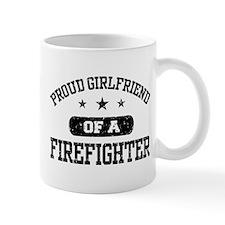 Proud Girlfriend of a Firefighter Mug