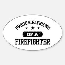 Proud Girlfriend of a Firefighter Decal