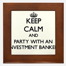 Keep Calm and Party With an Investment Banker Fram