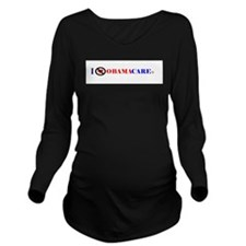 No Obamacare Long Sleeve Maternity T-Shirt