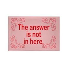 Not in here. Refrigerator Magnet