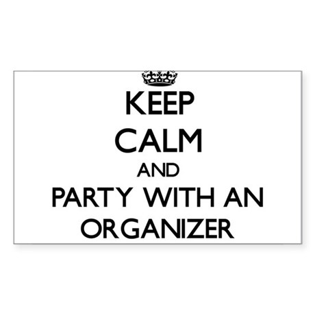 Keep Calm and Party With an Organizer Sticker