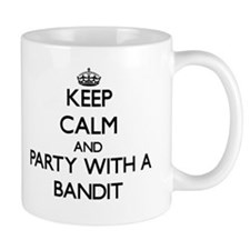 Keep Calm and Party With a Bandit Coffee Mugs