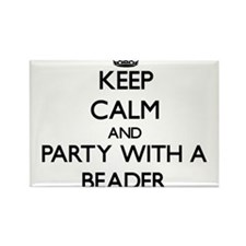 Keep Calm and Party With a Beader Magnets