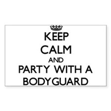 Keep Calm and Party With a Bodyguard Decal