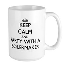 Keep Calm and Party With a Boilermaker Mugs
