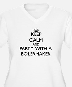 Keep Calm and Party With a Boilermaker Plus Size T