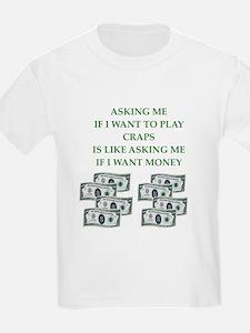 CRAPS T-Shirt