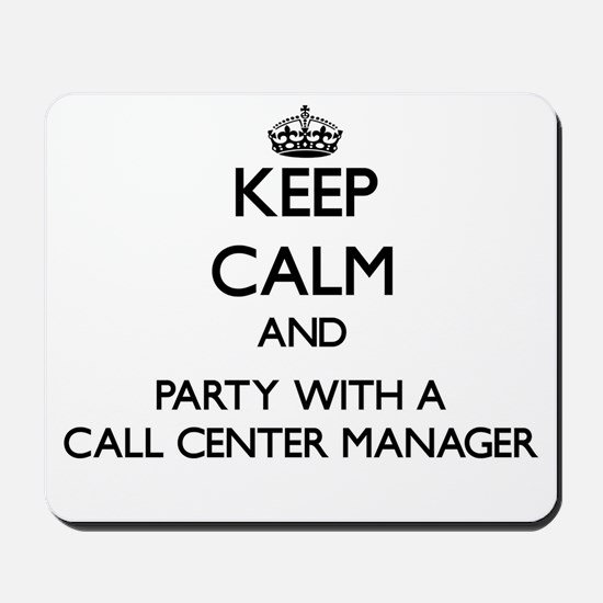 Keep Calm and Party With a Call Center Manager Mou