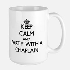 Keep Calm and Party With a Chaplain Mugs