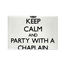 Keep Calm and Party With a Chaplain Magnets