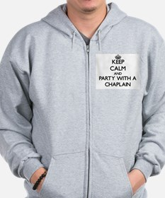 Keep Calm and Party With a Chaplain Zip Hoodie