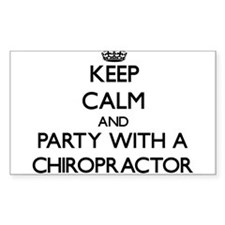 Keep Calm and Party With a Chiropractor Decal