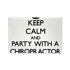 Keep Calm and Party With a Chiropractor Magnets