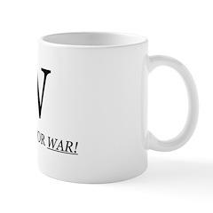 W Stands For WAR! Mug