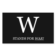 W Stands For WAR! Rectangle Decal