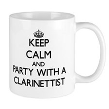 Keep Calm and Party With a Clarinettist Mugs