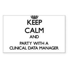 Keep Calm and Party With a Clinical Data Manager S