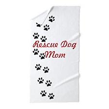 Rescue Dog Mom Beach Towel