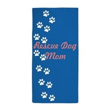 Rescue Dog Mom Beach Towel