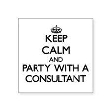 Keep Calm and Party With a Consultant Sticker